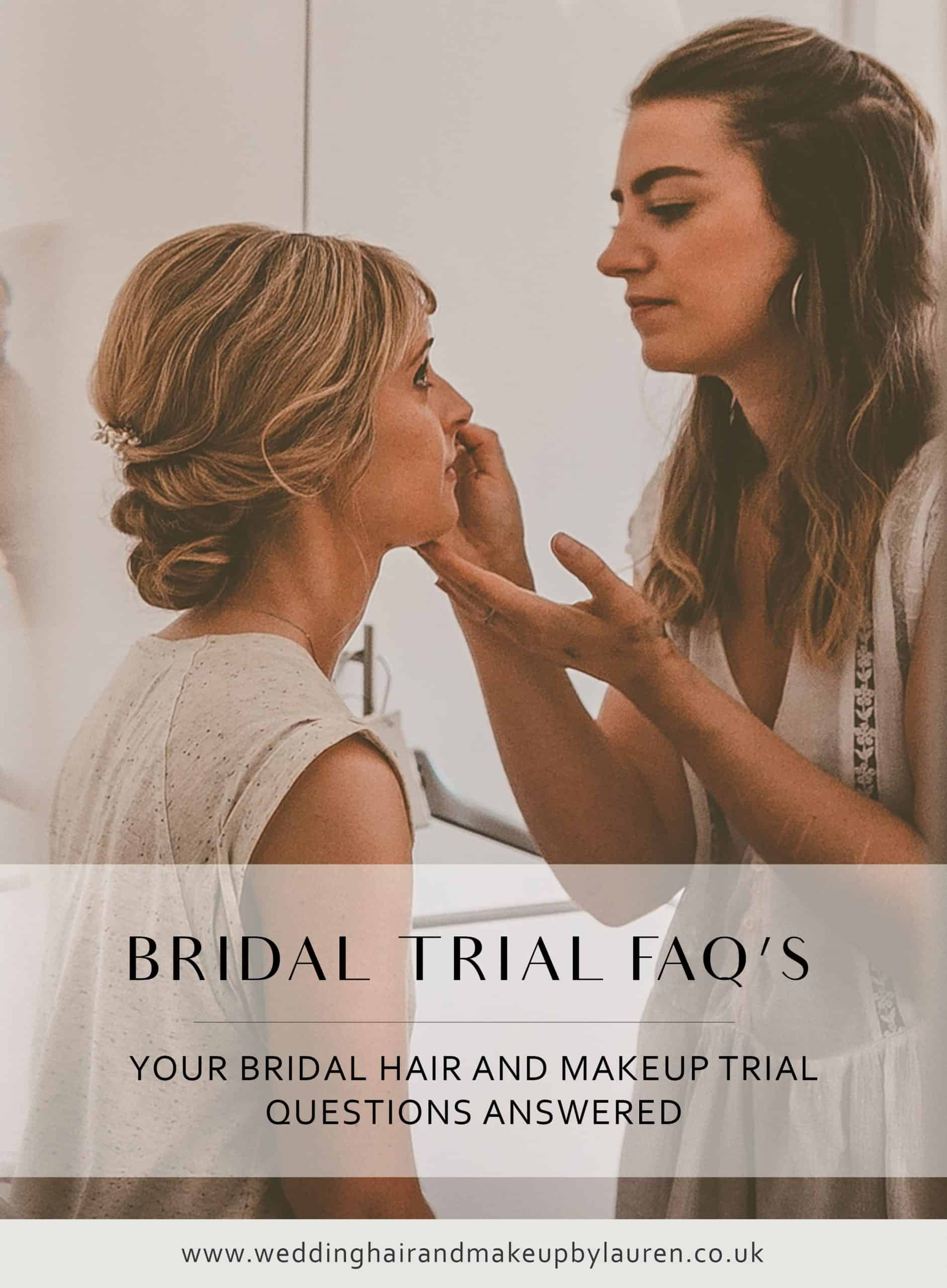 Your Bridal Hair And Makeup Trial Questions Answered